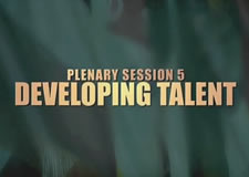 Developing Talent Plenary Session – 47th Senior Conference