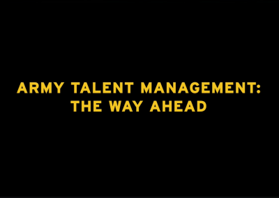 Army Talent Management: The Way Ahead